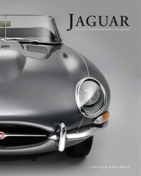Jaguar: The Iconic Models That Define The Marque
