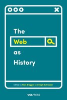 Web As History: Using Web Archives To Understand The Past And The Present