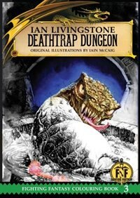 Official Fighting Fantasy Colouring Book 3: Deathtrap Dungeon