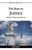 The Rape of Justice