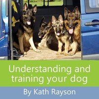 Understanding and training your dog