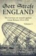 Gott Strafe England Volume 3: The German Air Assault Against Great Britain 1914-1918 by Nigel Parker
