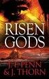 Risen Gods by J. F. Penn