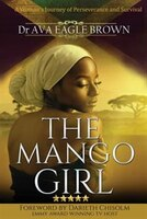 Book The Mango Girl by Dr Ava Eagle Brown