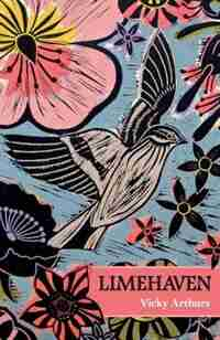 Limehaven: Poems for my grandparents by Vicky Arthurs