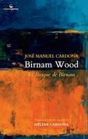 Birnam Wood: El Bosque De Birnam
