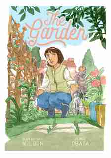 The Garden by Sean Michael Wilson