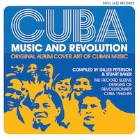 Cuba: Music And Revolution: Original Album Cover Art Of Cuban Music: The Record Sleeve Designs Of…
