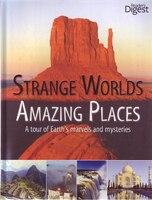 STRANGE WORLD AMAZING PLACES