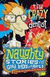 The Crazy Dentist by Christopher Milne