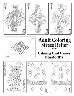 Adult Coloring Stress Relief with Calming Card Games: Diamonds by Leaves of Gold Press