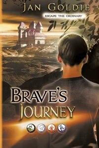 Brave's Journey by Jan Goldie