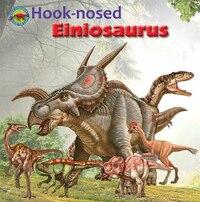 Hook-nosed Einiosaurus