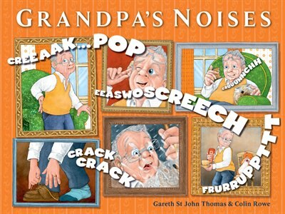Grandpa's Noises by Gareth St John Thomas