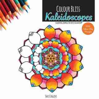 Colour Bliss: Kaleidoscopes: Colouring Journal For Fun and Relaxation by Shai Coggins
