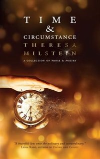 Book Time & Circumstance by Theresa Milstein