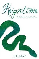 Reigntime: Book One in the Reigntime Series
