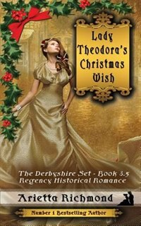 Lady Theodora's Christmas Wish: Regency Historical Romance
