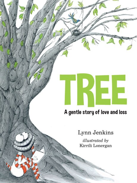 Tree: A Gentle Story Of Love And Loss by Lynn Jenkins