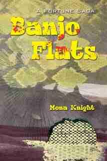Banjo Flats by Mona Knight