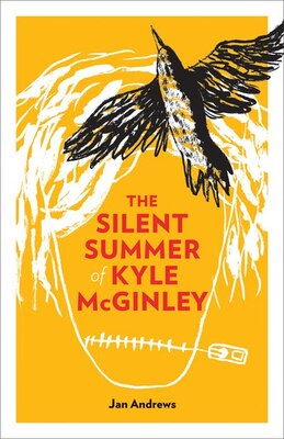 Book The Silent Summer of Kyle McGinley by Jan Andrews