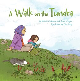 Book A Walk on the Tundra by Anna Ziegler