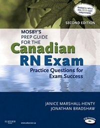Book Mosby's Prep Guide for the Canadian RN Exam: Practice Questions For Exam Success by Janice Marshall-henty