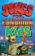 Jokes for Canadian Kids by David MacLennan