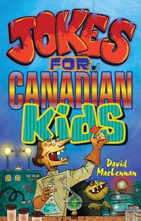 Jokes for Canadian Kids