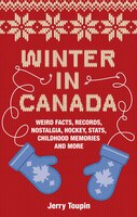 Winter in Canada: The Season We Love To Hate