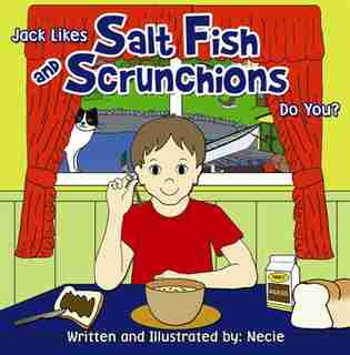 SALT FISH AND SCRUNCHIONS by Necie Mouland