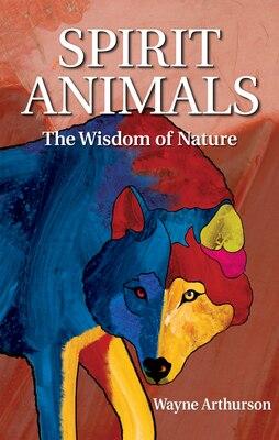 Book Spirit Animals by Wayne Arthurson