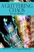 A Glittering Chaos by Lisa De Nikolits