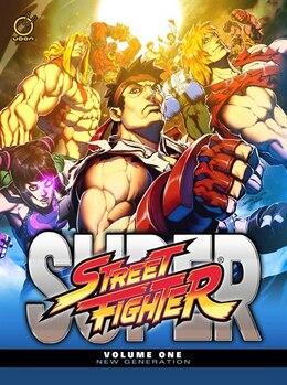 Book Super Street Fighter Volume 1: New Generation by Ken Siu-chong