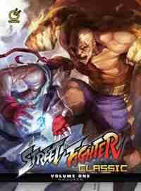 Street Fighter Classic Volume 1: Hadoken by Ken Siu-chong