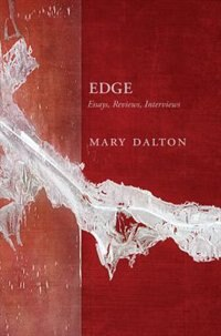 Edge: Essays, Reviews, Interviews