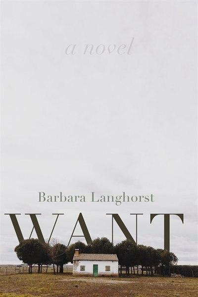 Want by Barbara Langhorst