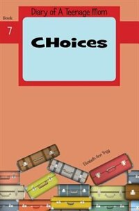 Choices by Elizabeth Ann Trigg