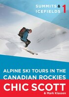 Summits & Icefields 1: Alpine Ski Tours in the Canadian Rockies