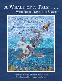 A Whale of a Tale . . . With Hooks, Lines and Singers