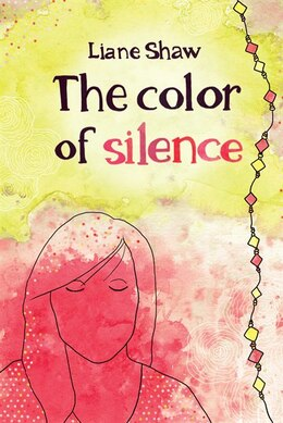 Book The Color of Silence by Liane Shaw