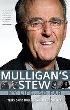 Mulligan's Stew: My Life . . . So Far