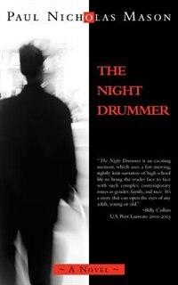 The Night Drummer by Paul Nicholas Mason