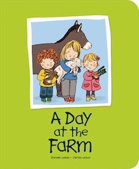 A Day at the Farm