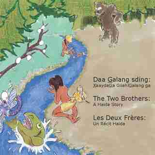 The Two Brothers: A Haida Story by Diane Brown