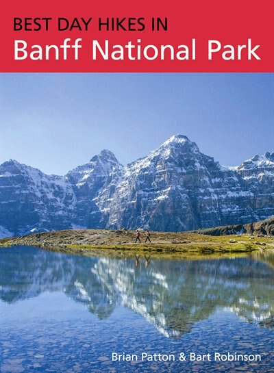 Best Day Hikes in Banff National Park by Brian Patton