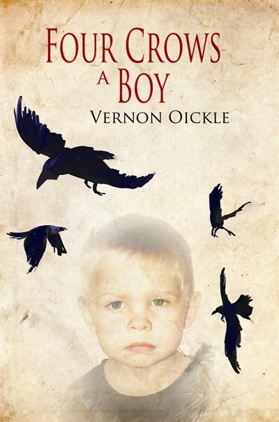 Four Crows a Boy by Vernon Oickle