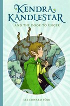 Kendra Kandlestar And The Door To Unger