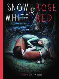 Snow White And Rose Red by Brothers Grimm
