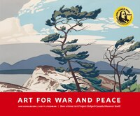 Art For War And Peace: How A Great Public Art Project Helped Canada Discover Itself